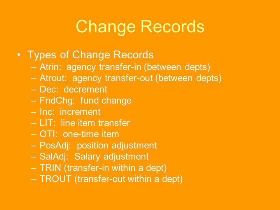 Change Records Types of Change Records