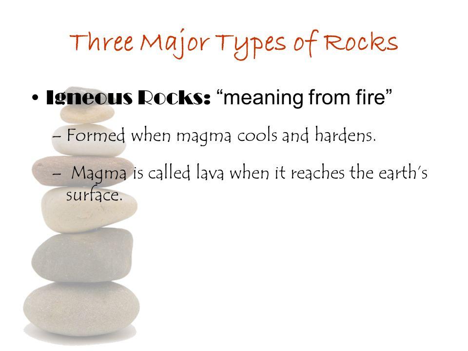 Three Major Types of Rocks