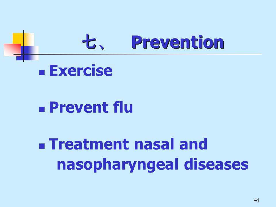 七、 Prevention Exercise Prevent flu Treatment nasal and