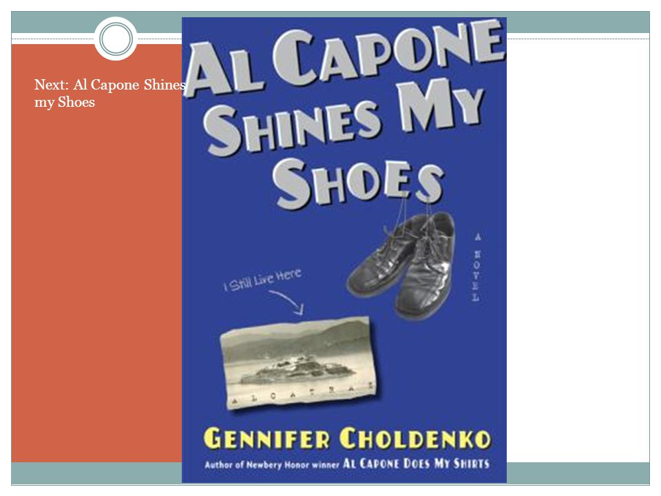 Next: Al Capone Shines my Shoes