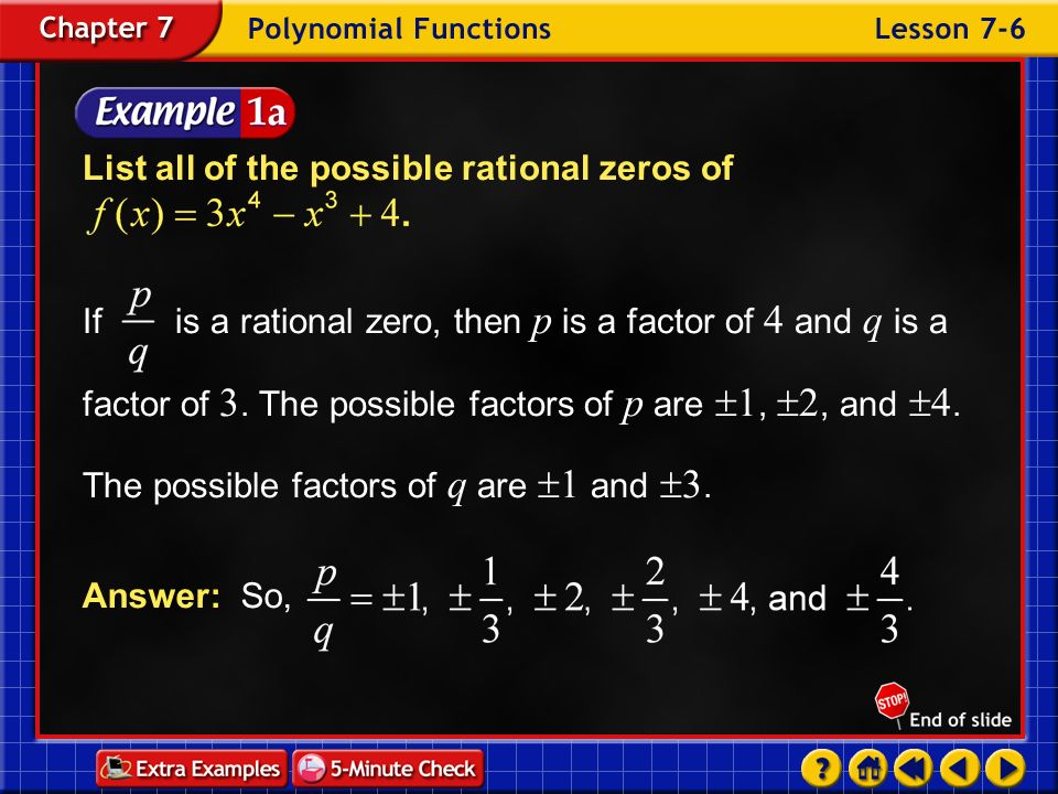 List all of the possible rational zeros of