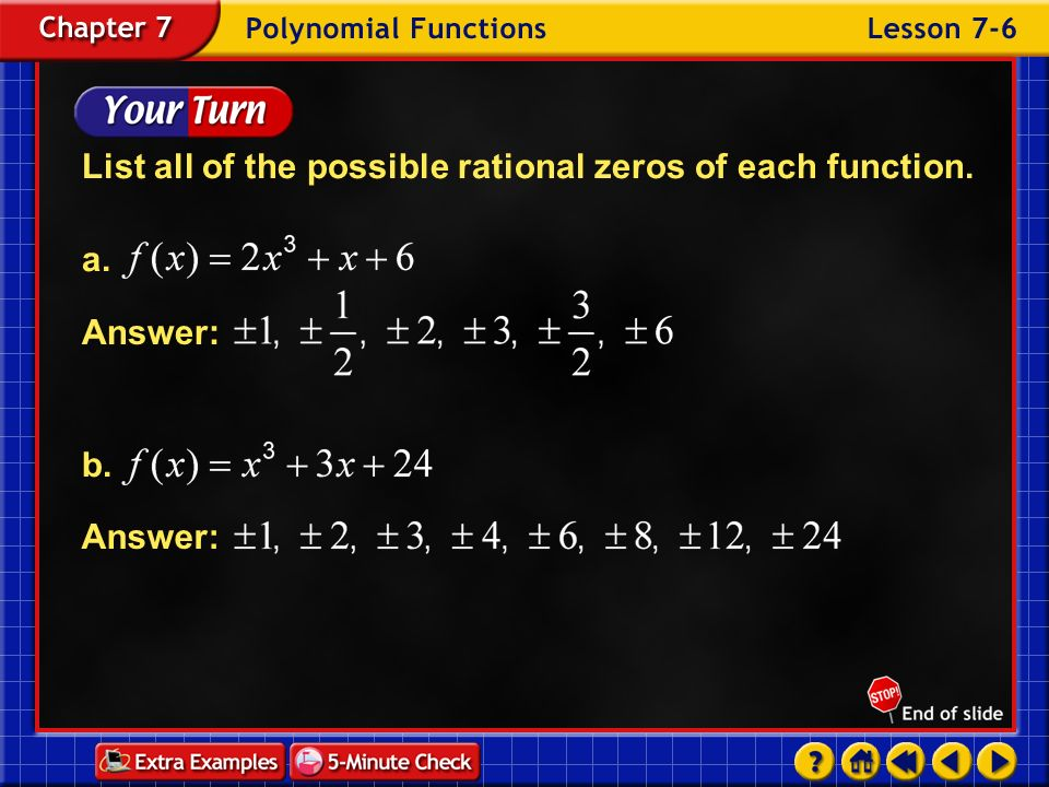 List all of the possible rational zeros of each function. a.