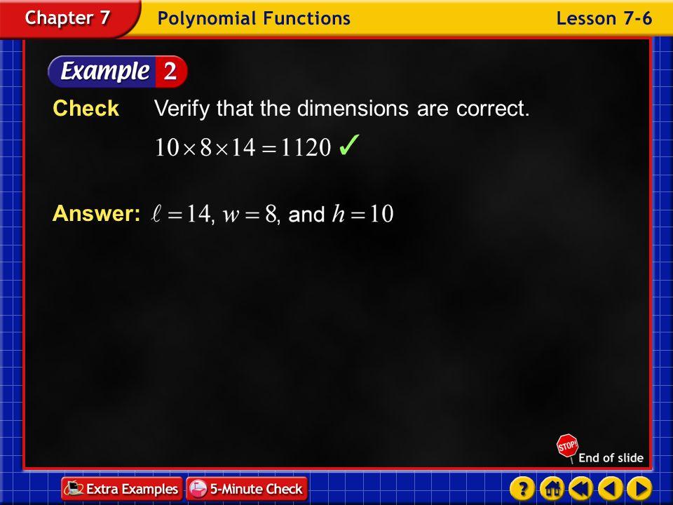 Check Verify that the dimensions are correct.