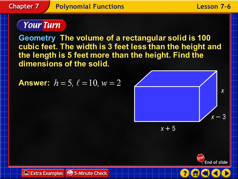 Geometry The volume of a rectangular solid is 100 cubic feet