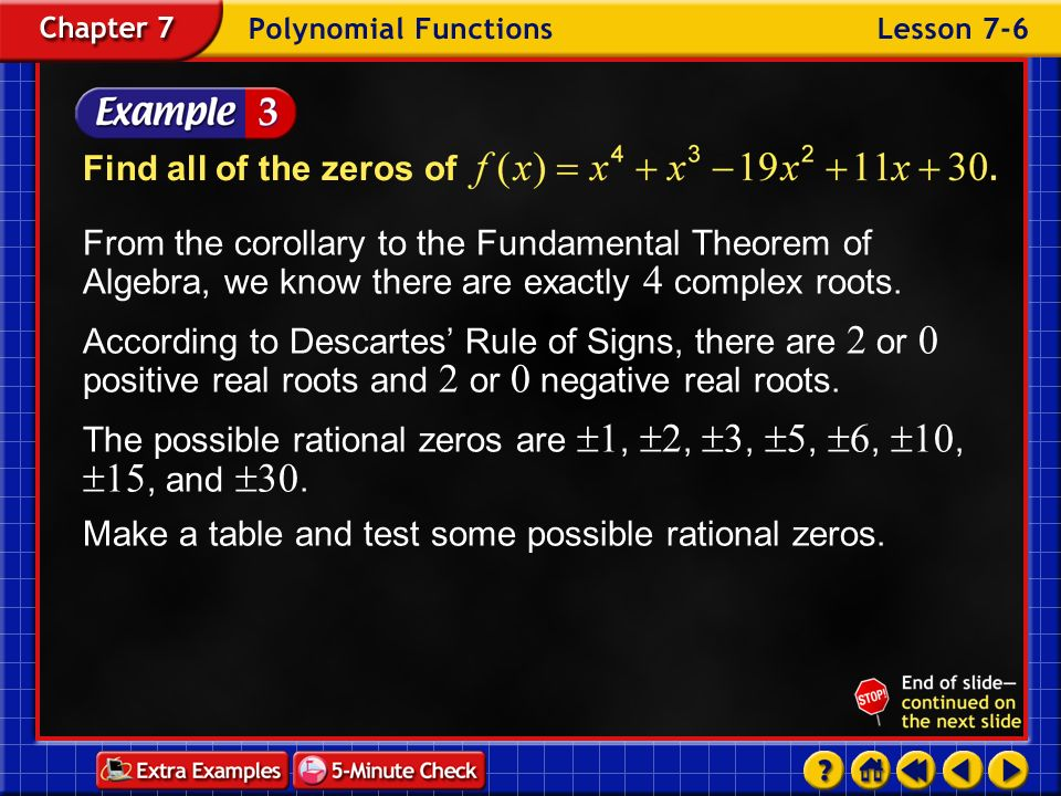The possible rational zeros are 1, 2, 3, 5, 6, 10, 15, and 30.