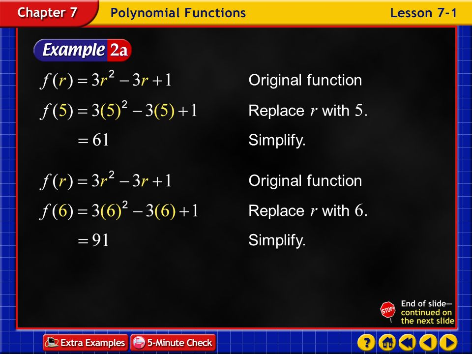 Original function Replace r with 5. Simplify. Original function