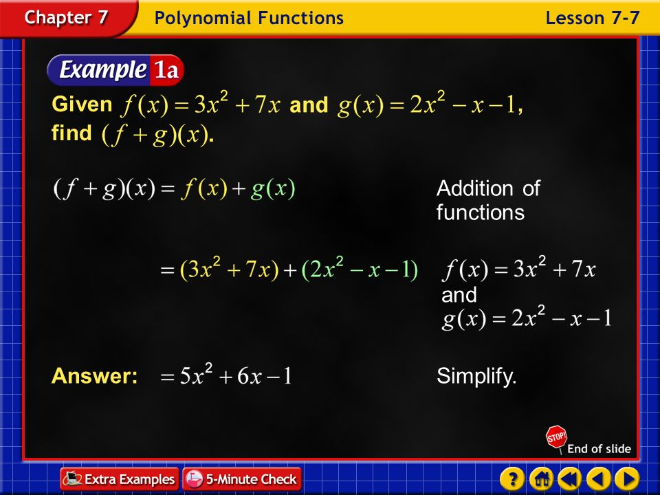 Given , find Addition of functions and Simplify. Answer: Example 7-1a