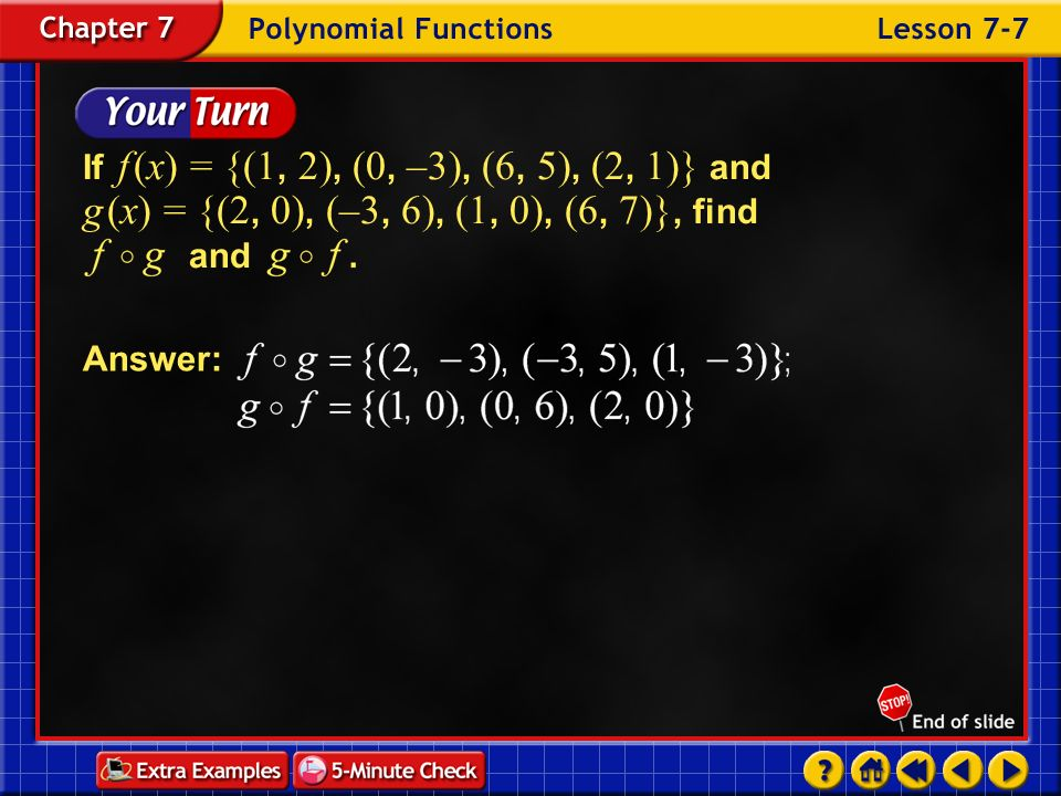 If f (x) = {(1, 2), (0, –3), (6, 5), (2, 1)} and g (x) = {(2, 0), (–3, 6), (1, 0), (6, 7)}, find and