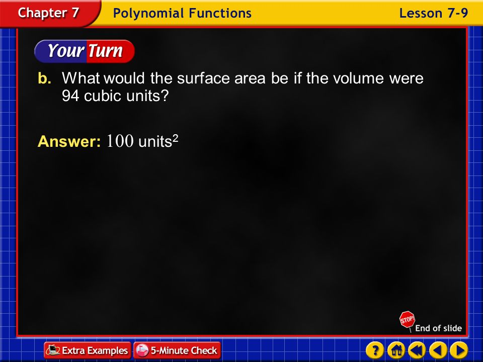 b. What would the surface area be if the volume were 94 cubic units