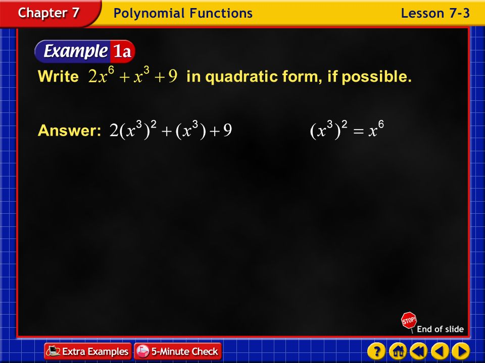 Write in quadratic form, if possible.