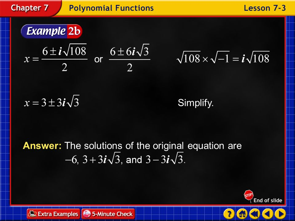 Answer: The solutions of the original equation are