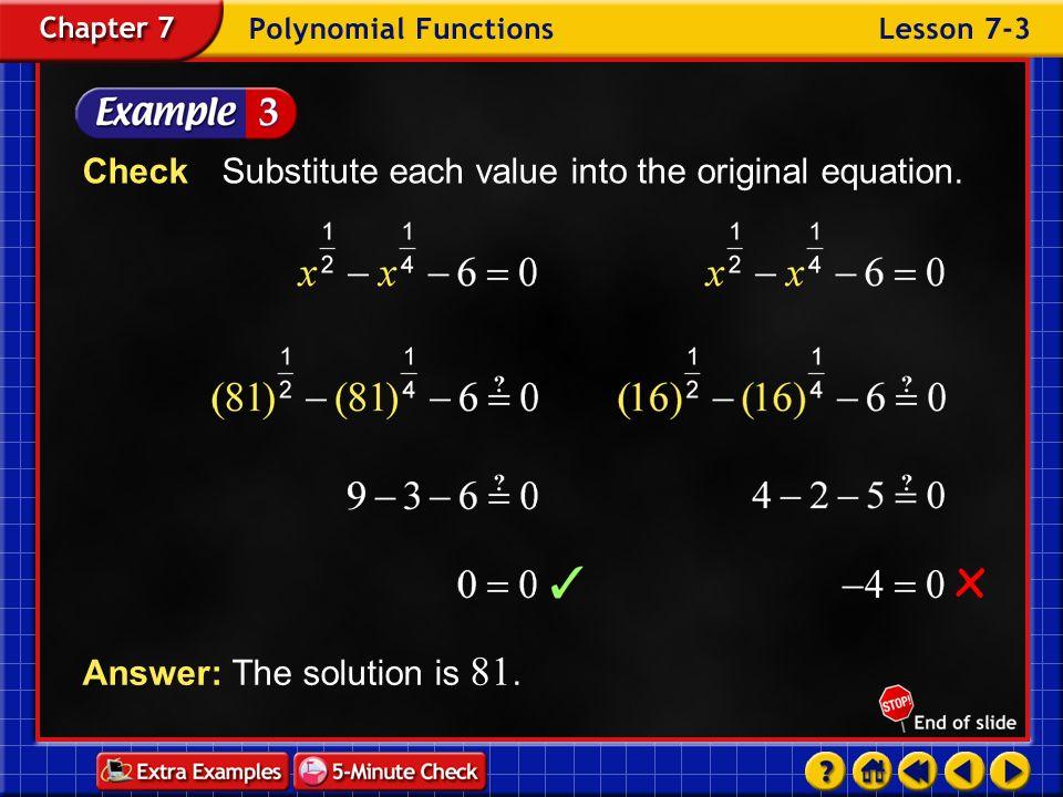 Check Substitute each value into the original equation.