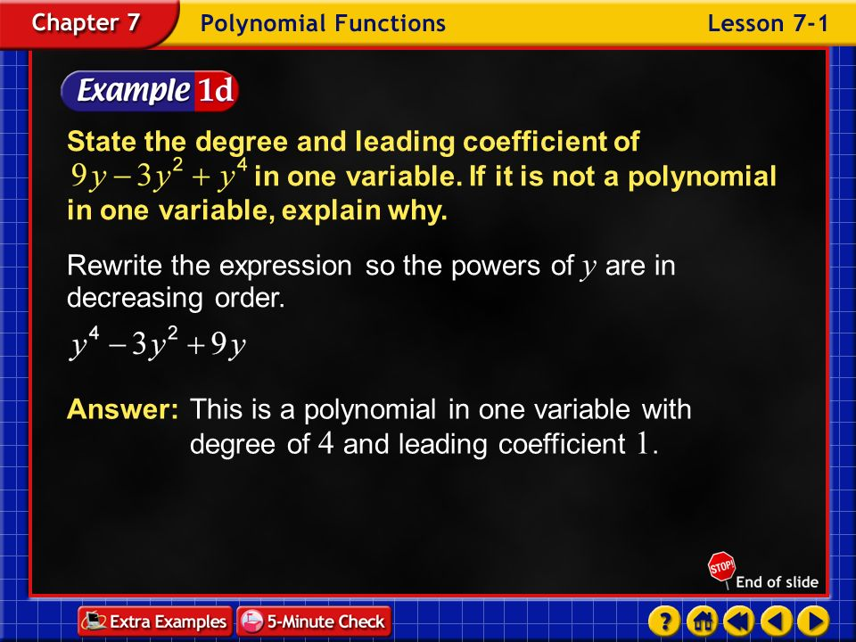 Rewrite the expression so the powers of y are in decreasing order.