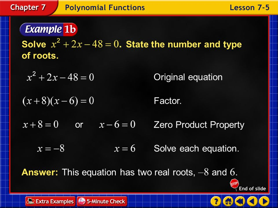 Solve State the number and type of roots.