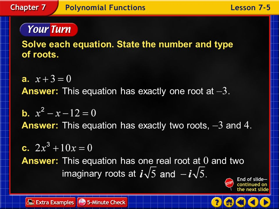 Solve each equation. State the number and type of roots.
