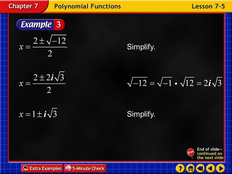 Simplify. Simplify. Example 5-3d