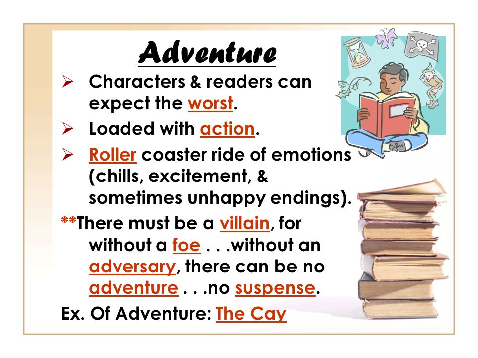Adventure Characters & readers can expect the worst.