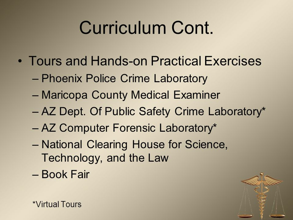 Curriculum Cont. Tours and Hands-on Practical Exercises