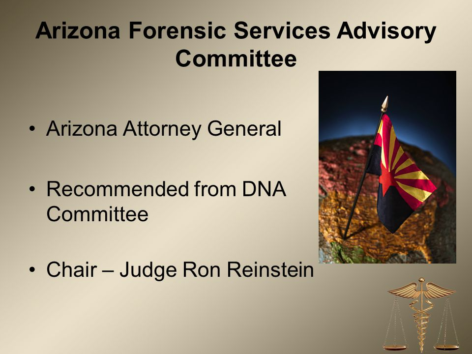 Arizona Forensic Services Advisory Committee