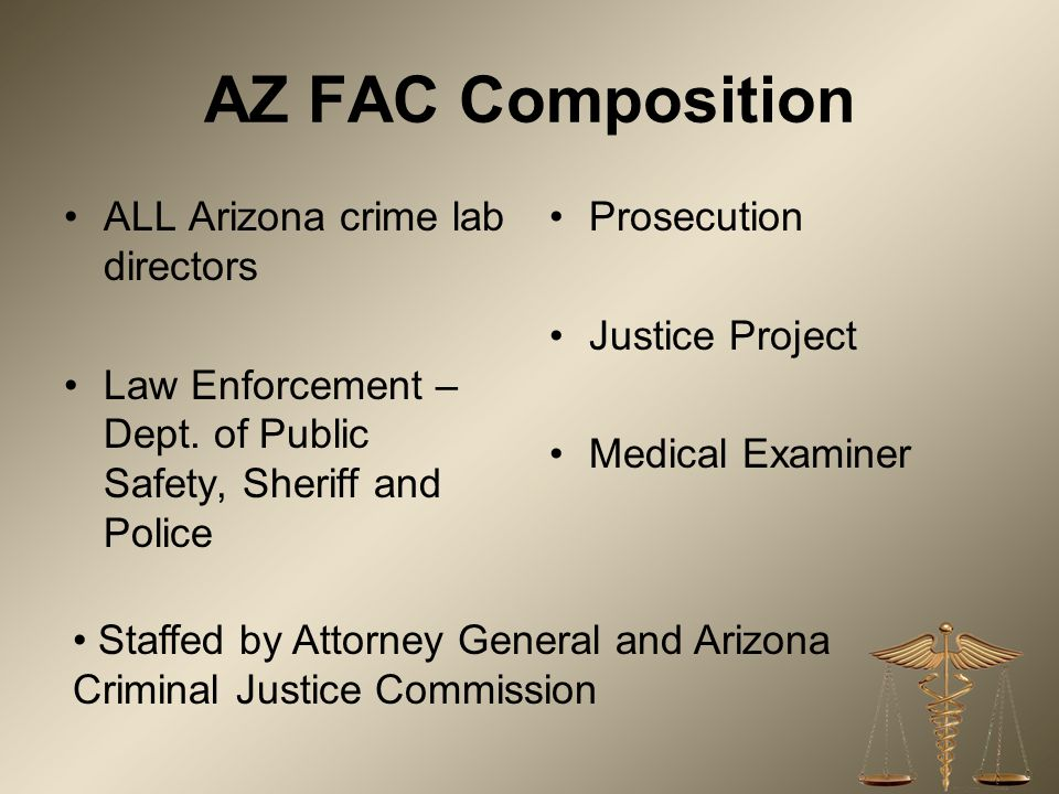 AZ FAC Composition ALL Arizona crime lab directors