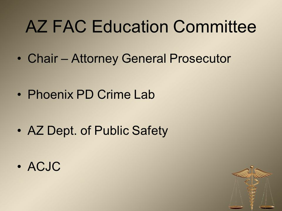 AZ FAC Education Committee
