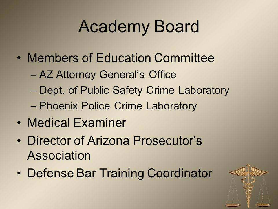 Academy Board Members of Education Committee Medical Examiner