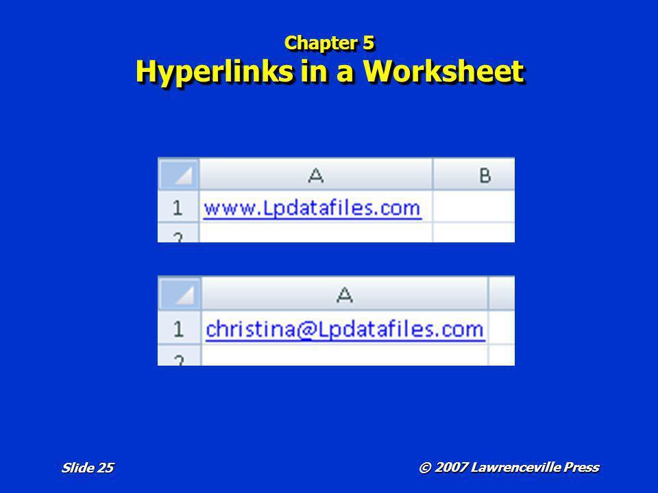 Chapter 5 Hyperlinks in a Worksheet