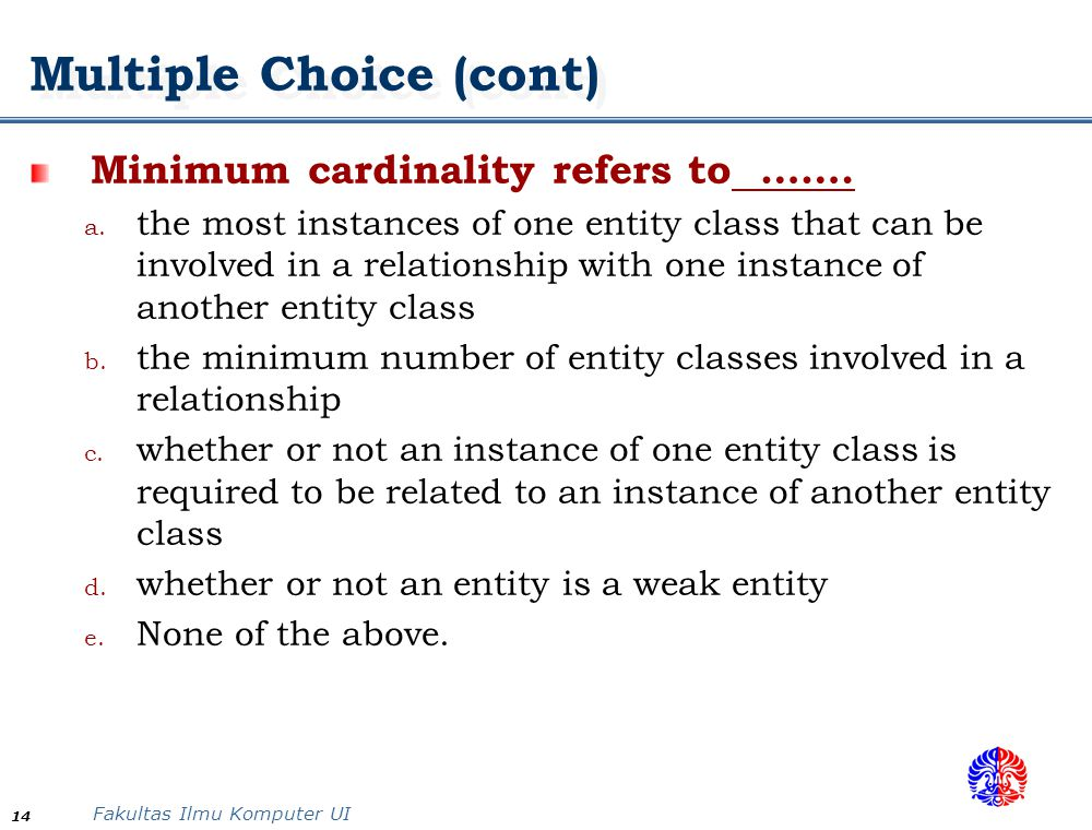 Multiple Choice (cont)