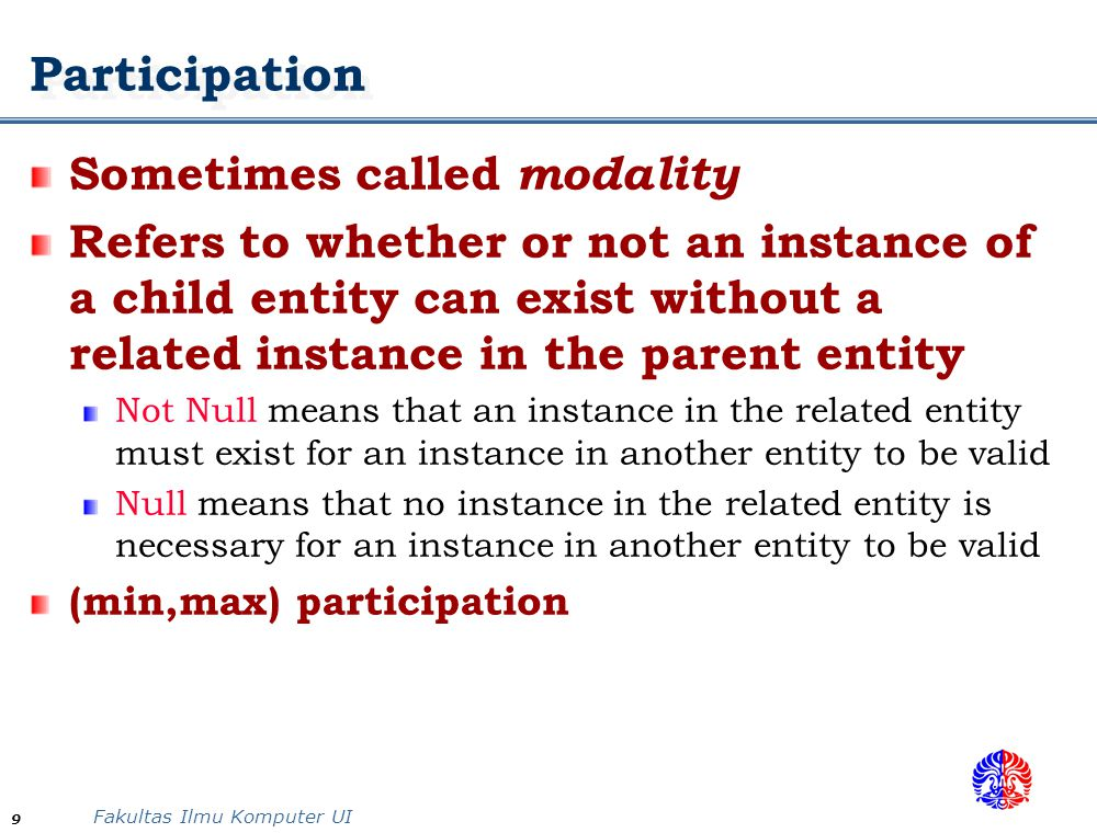 Participation Sometimes called modality