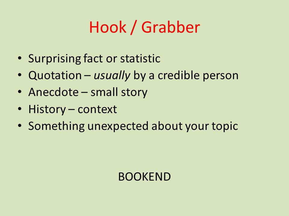 Hook / Grabber Surprising fact or statistic