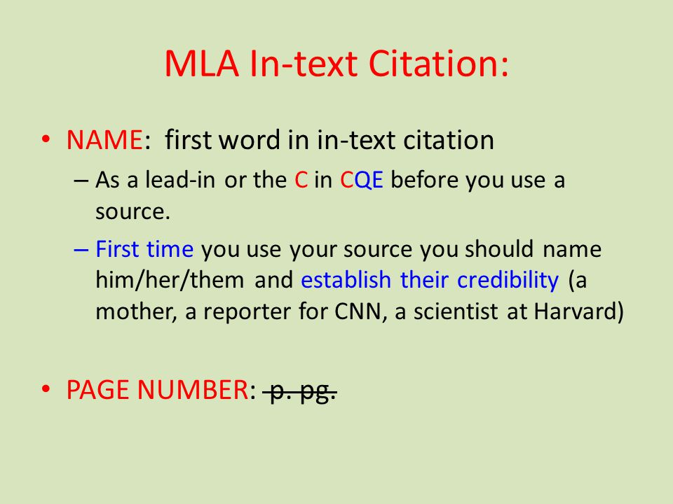 MLA In-text Citation: NAME: first word in in-text citation