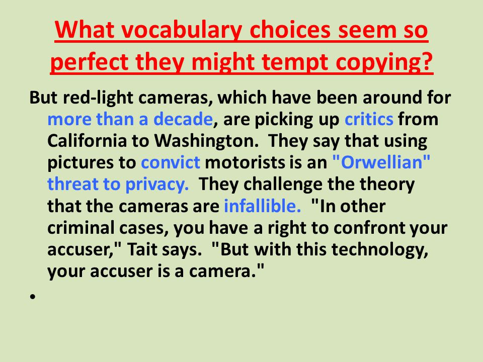 What vocabulary choices seem so perfect they might tempt copying