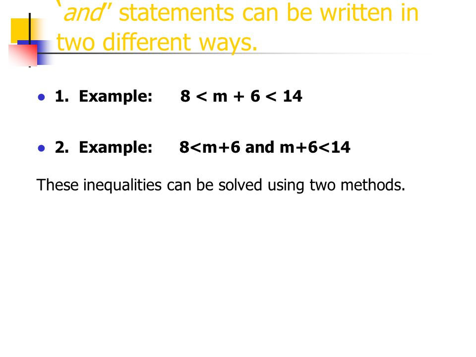'and'' statements can be written in two different ways.