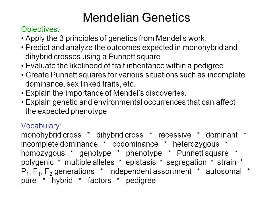 mendels genetic laws principles Advertisements: read this article to learn about the mendelism or the mendel's principles of inheritance mendelism or mendelian principles are rules of inheritance first discovered by mendel advertisements: there are four principles or laws of inheritance based on monohybrid and poly-hybrid crosses.