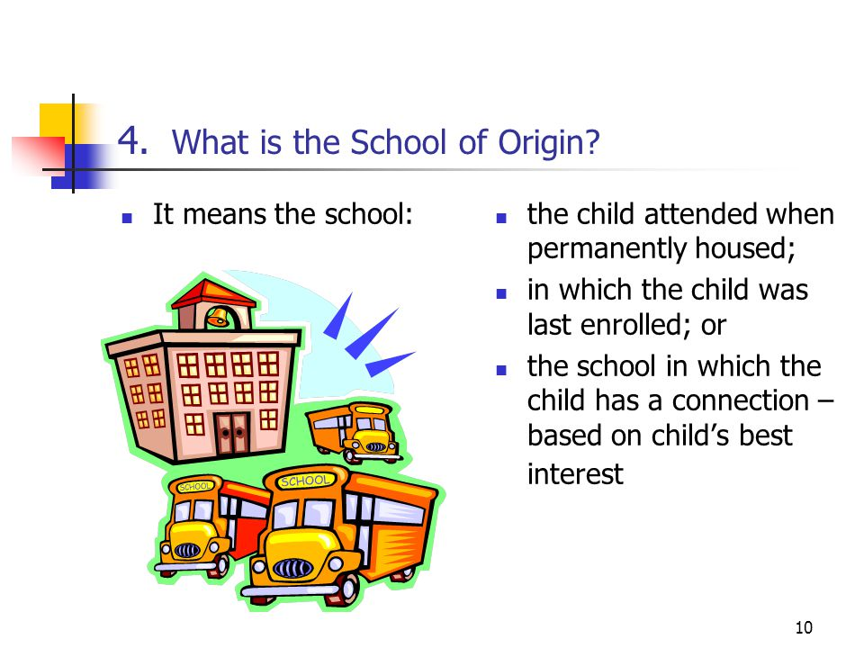 4. What is the School of Origin
