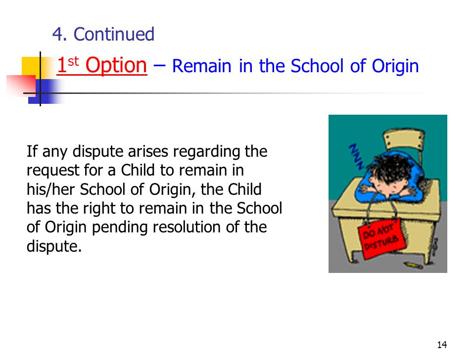 1st Option – Remain in the School of Origin