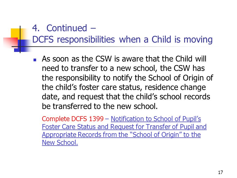 4. Continued – DCFS responsibilities when a Child is moving