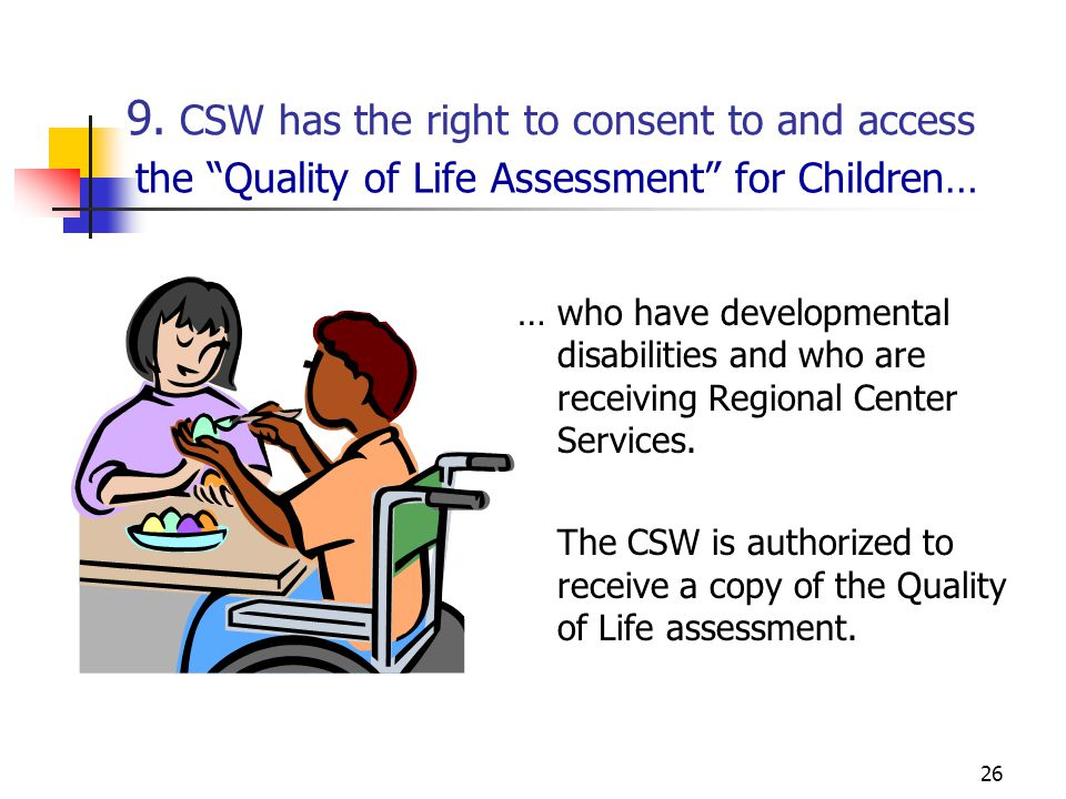 9. CSW has the right to consent to and access