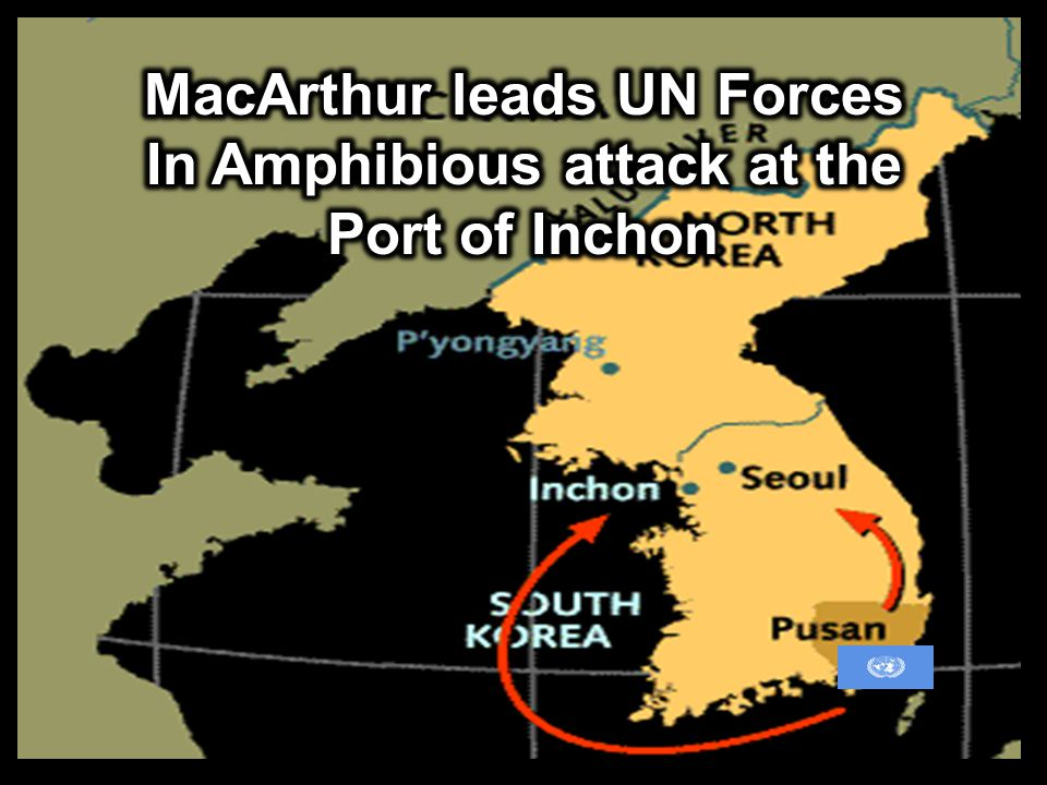 MacArthur leads UN Forces In Amphibious attack at the