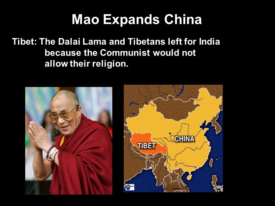 Mao Expands China Tibet: The Dalai Lama and Tibetans left for India