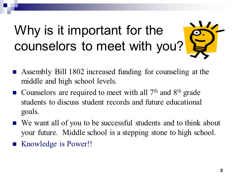 Why is it important for the counselors to meet with you