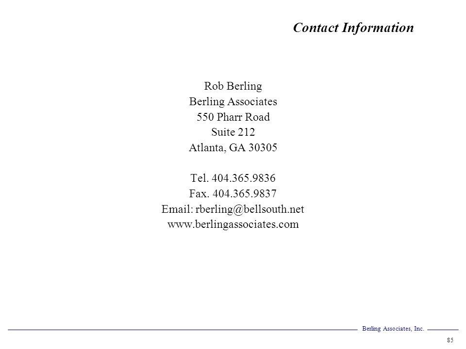 Contact Information Rob Berling. Berling Associates. 550 Pharr Road. Suite 212. Atlanta, GA 30305.
