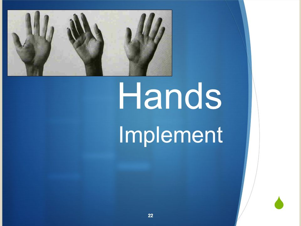 Hands Implement