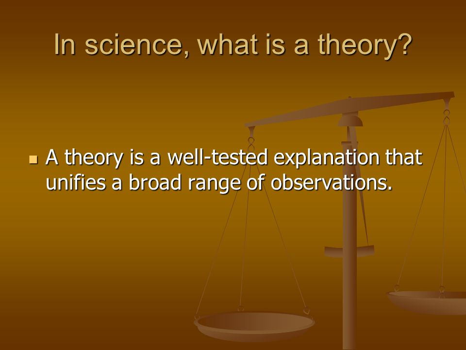 In science, what is a theory