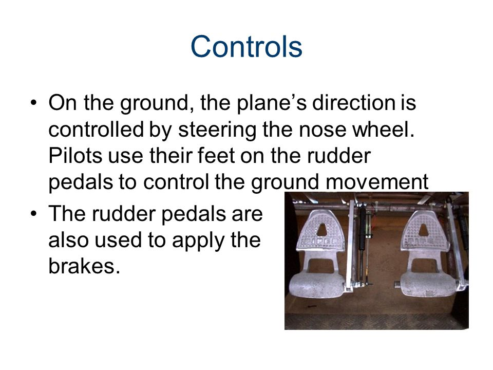 Parts of an Aircraft Gateway To Technology® Unit 4– Lesson 4.2– Aeronautics. Controls.