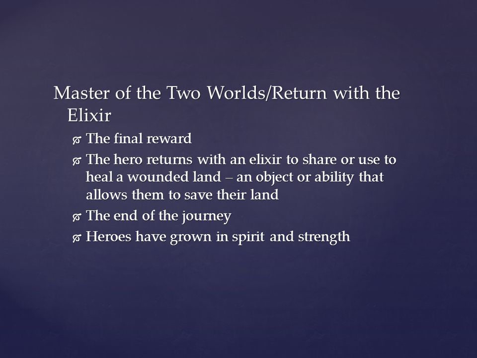 Master of the Two Worlds/Return with the Elixir