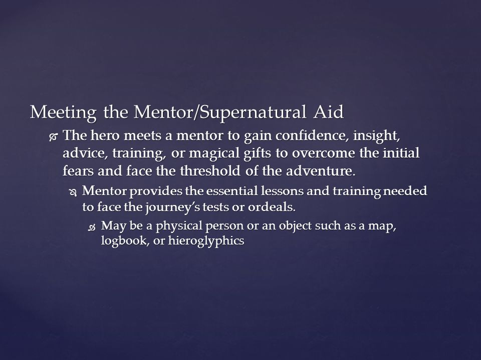 Meeting the Mentor/Supernatural Aid
