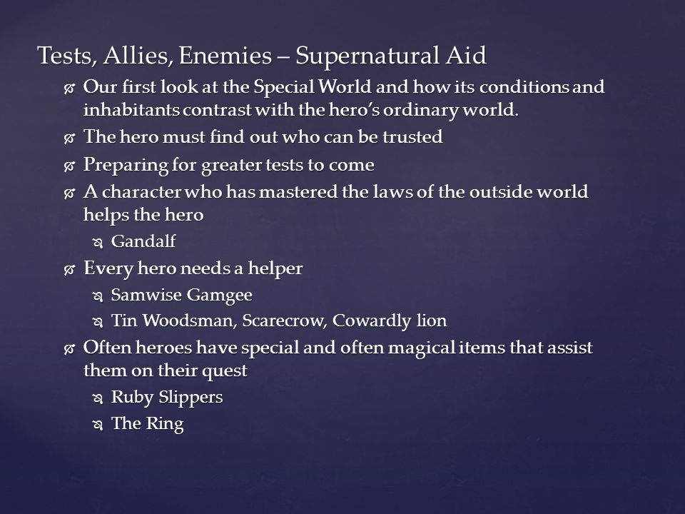 Tests, Allies, Enemies – Supernatural Aid