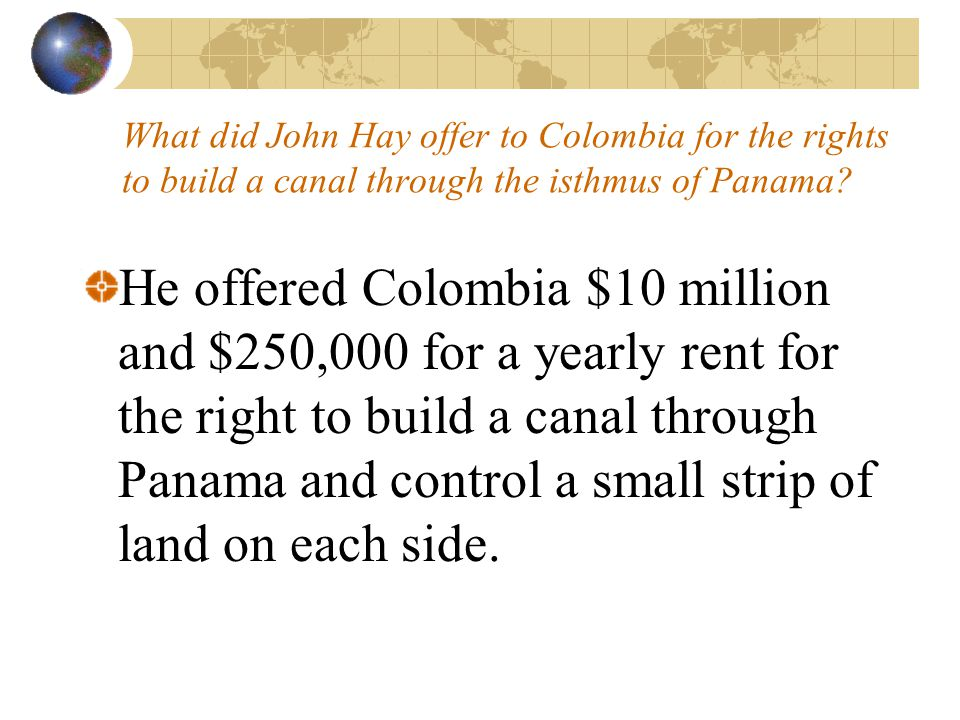What did John Hay offer to Colombia for the rights to build a canal through the isthmus of Panama