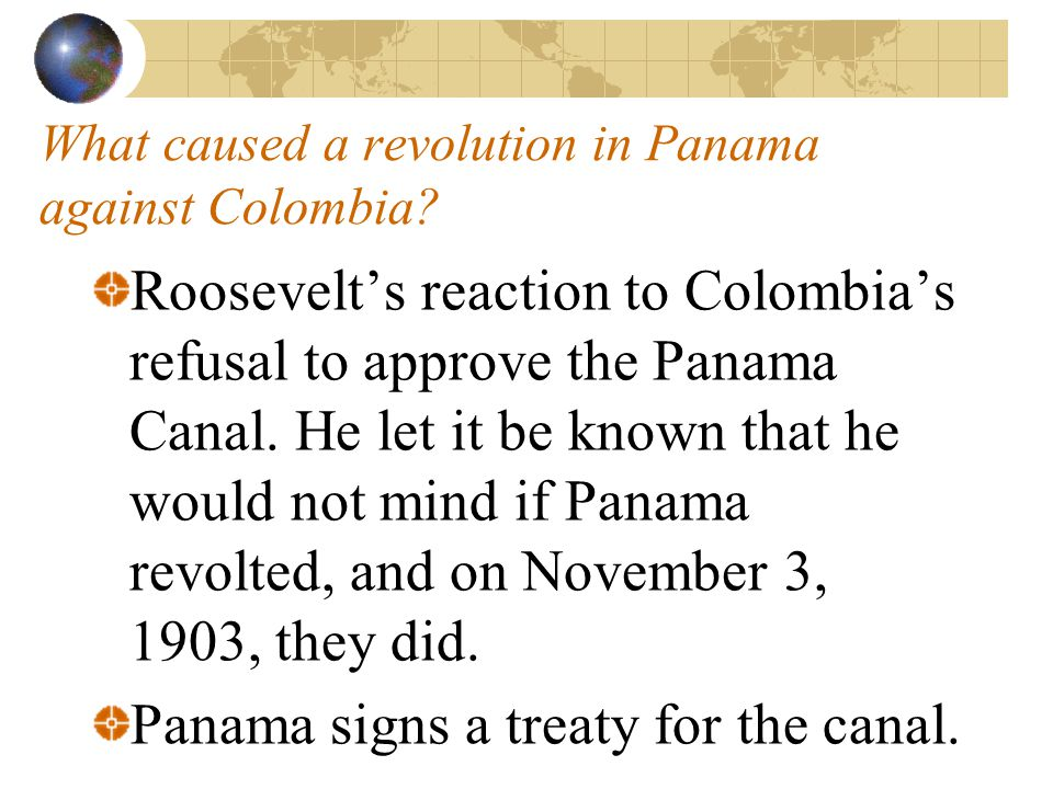 What caused a revolution in Panama against Colombia